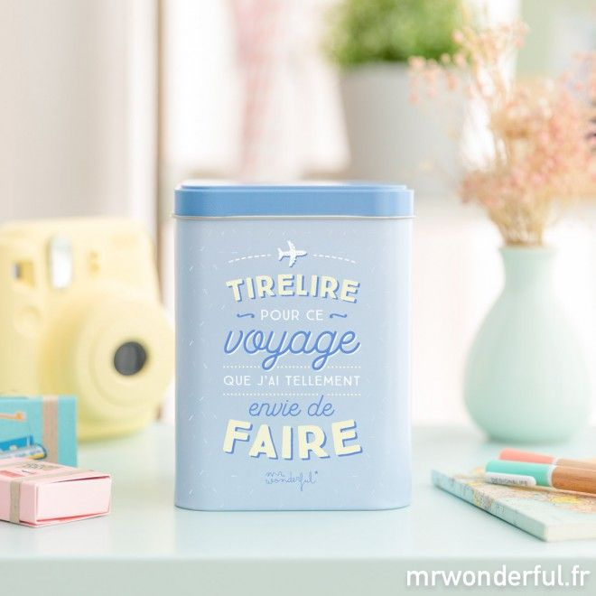 Tirelire pour ce voyage que j'ai tellement envie de faire - Mr. Wonderful