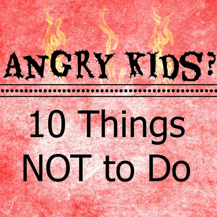 Angry Kids 10 Things NOT to Do...1. Do Not Engage in a Power Struggle: Children who are experiencing high levels of anger are in a fight or flight mode. By continuing to engage with the child you are only going to further ignite their anger. If nobody's getting hurt and it is not a life-threatening situation or safety issue, it's better to back of and give them distance to calm themselves. .2. Do Not React out of Pure Emotions: When your child is angry, instead...