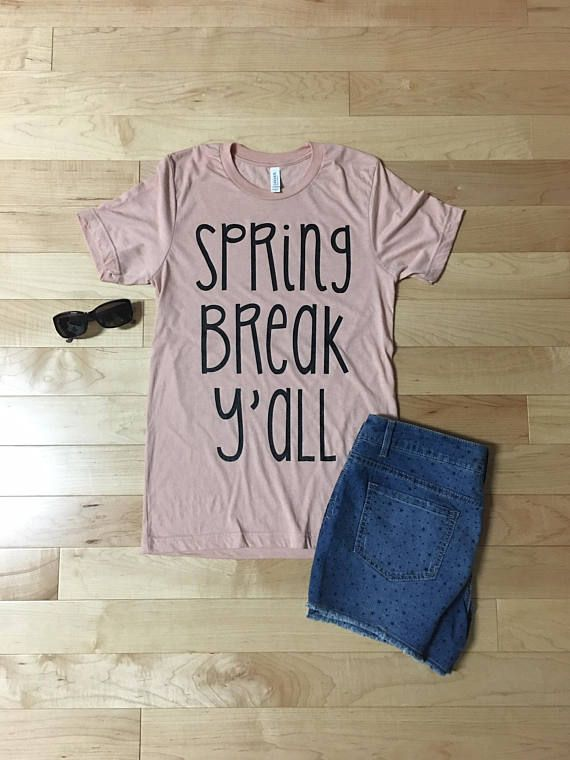 efdbb65228fc Spring Break shirt Beach shirt Spring Break tshirt Spring