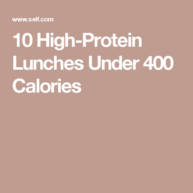 10 High-Protein Lunches Under 400 Calories