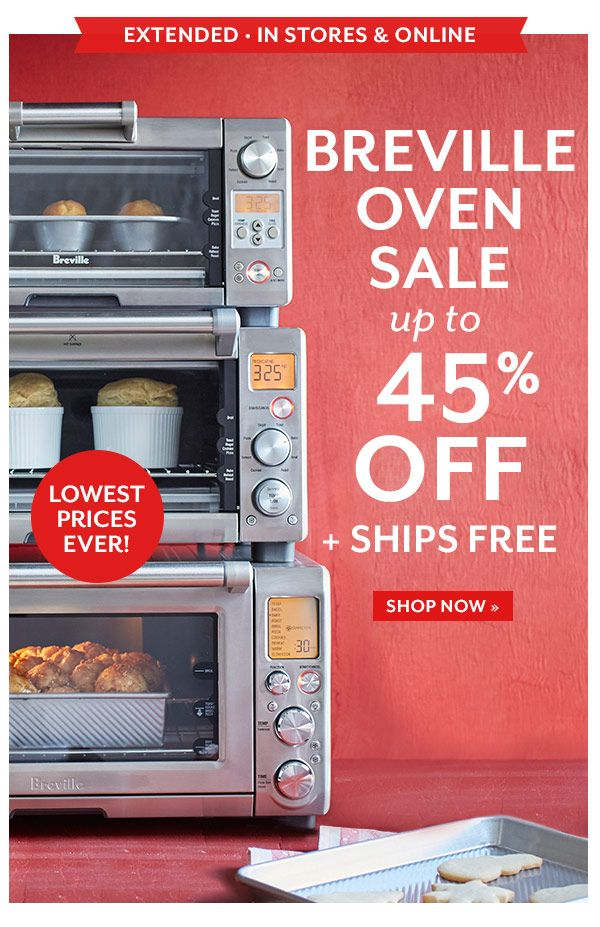 Extended—Breville Oven Sale up to 45% off. Lowest prices ever!