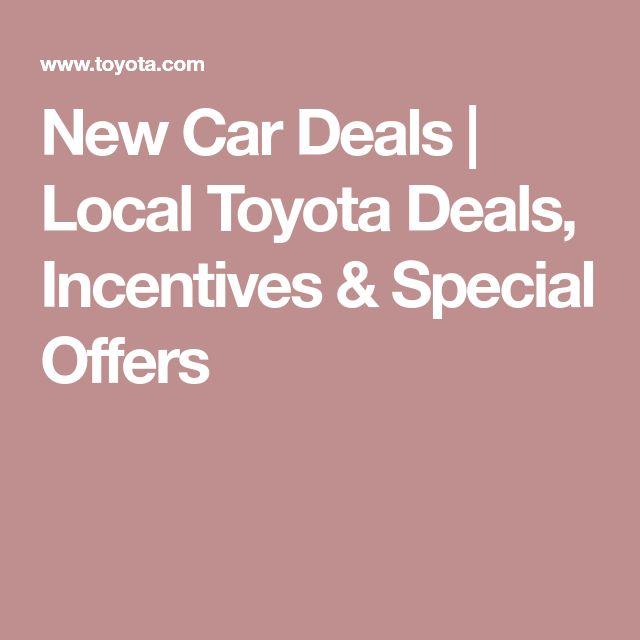 New Car Deals | Local Toyota Deals, Incentives & Special Offers