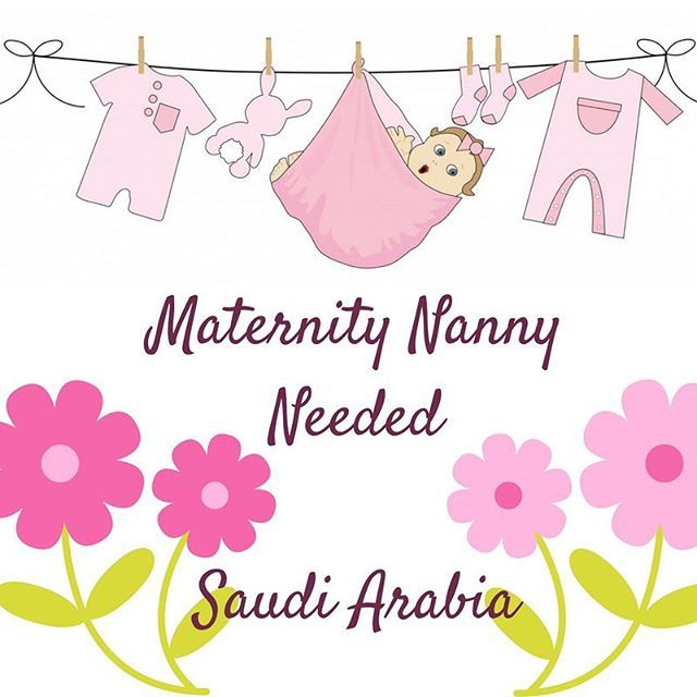 A #maternity #nanny is needed for a lovely #family in #SaudiArabia - get in touch today to apply!