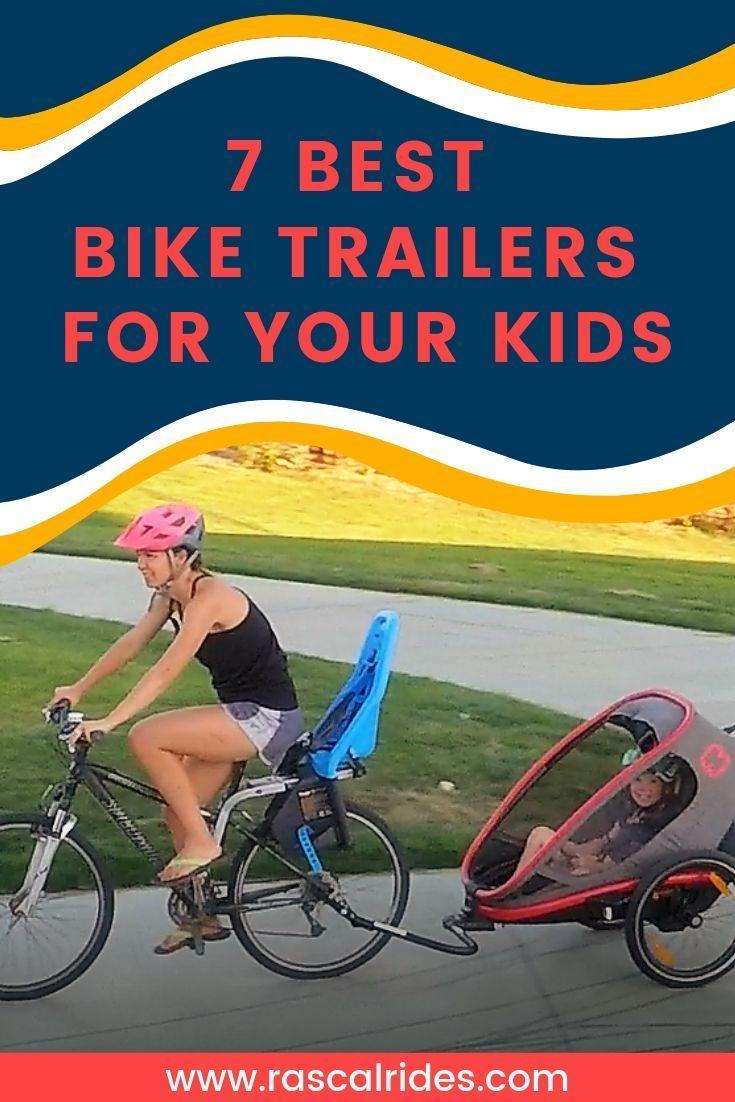 7 Best Bike Trailers For Your Kids 2020 Child Bike Trailer
