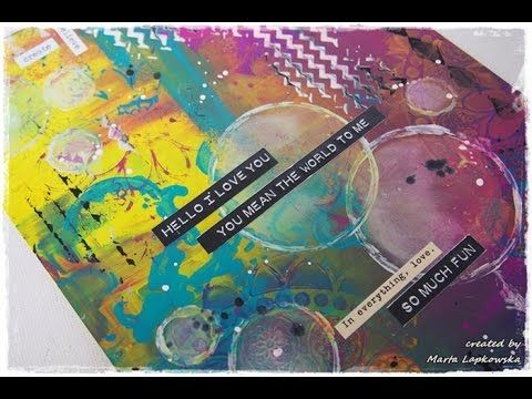 How to Dylusions Paints Mixed Media Journaling in Colour Tutorial #3 'Hello I love you' - YouTube