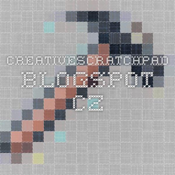 creativescratchpad.blogspot.cz