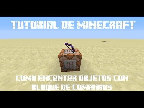 Tutorial de Minecraft | Bloque de comandos | Objetos encantados 1.7.2+ - YouTube