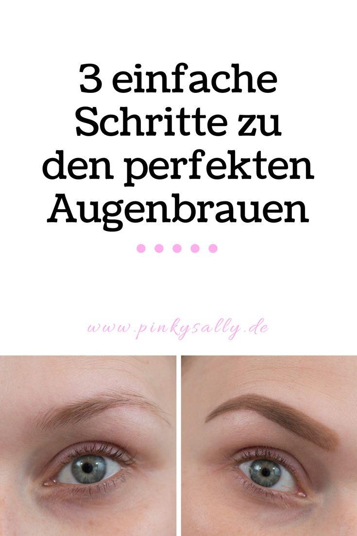 3 einfache Schritte zu den perfekten Augenbrauen!