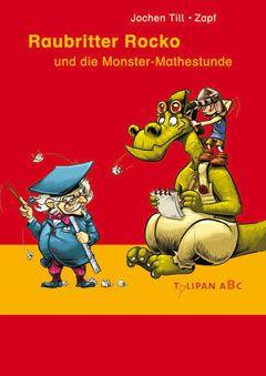 Raubritter Rocko und die Monster-Mathestunde -  1. Klasse Fortgeschrittene