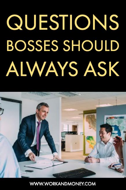 Management tips: questions every boss should be asking the team each week.