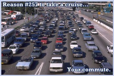 .... because of your commute