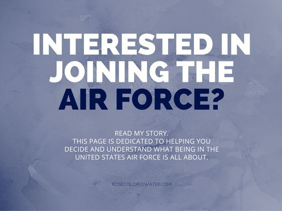 Everything you need to know about enlisting in the United States Air Force #military #airforce
