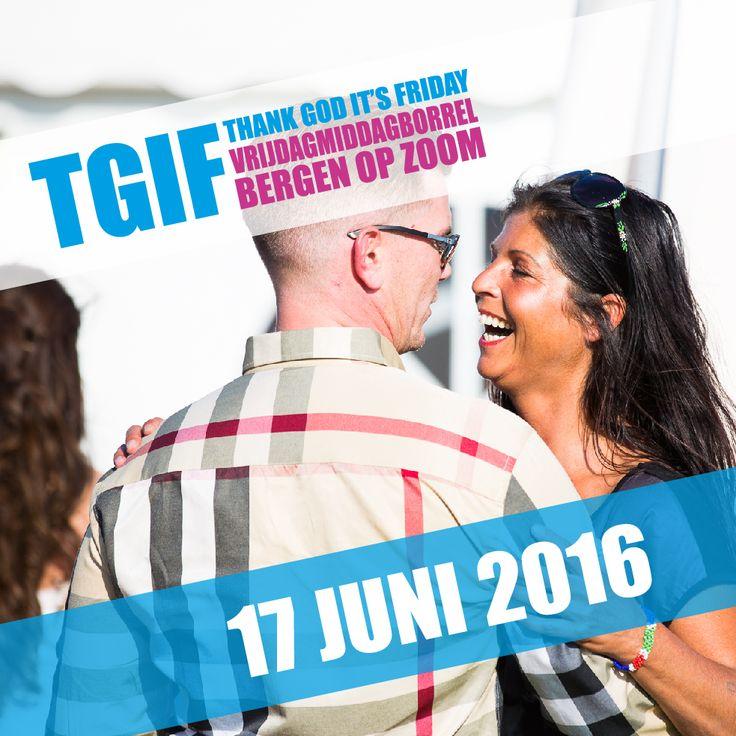 TGIF Edition II vindt plaats op vrijdag 17 juni 2016! Save the date!!