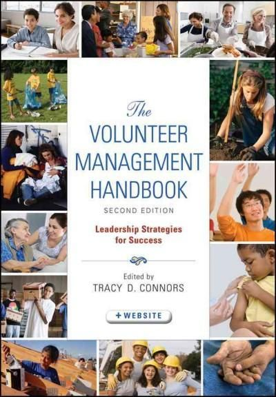 Completely revised and expanded, the ultimate guide to startingand keepingan active and effective volunteer program Drawing on the experience and expertise of recognized authorities on nonprofit organ