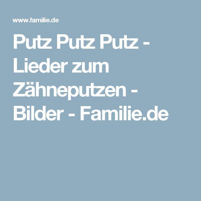 Putz Putz Putz - Lieder zum Zähneputzen - Bilder - Familie.de