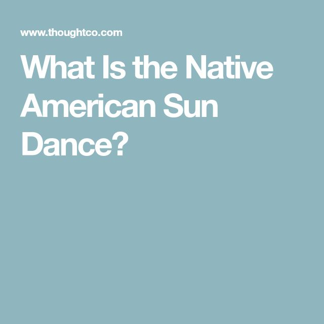 What Is the Native American Sun Dance?