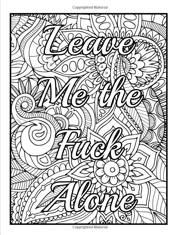 Calm The Fuck Down And Color An Adult Coloring Book With Swear Words Sweary Phrases Stress Relieving Flower Patterns For Anger Release
