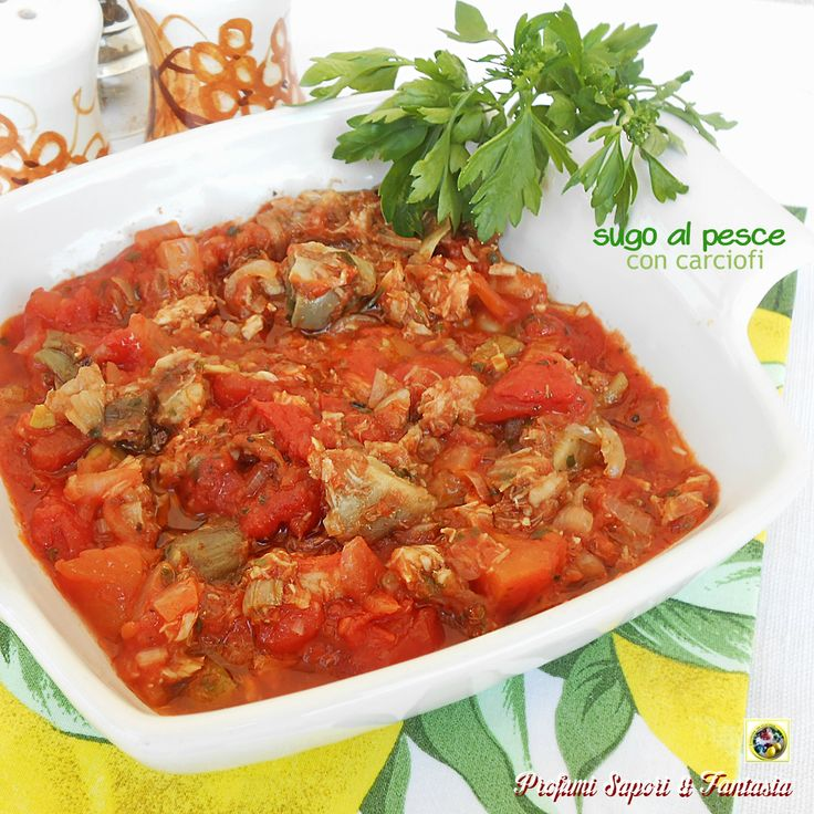 Il sugo al pesce con carciofi è un accostamento di sapori formidabile. Ottimo per condire ogni formato di pasta lunga o corta e speciale con le lasagne.