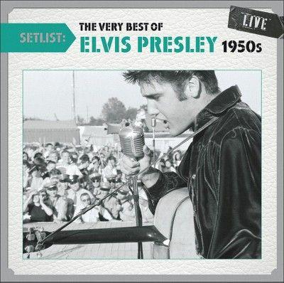 Elvis Presley - Setlist: The Very Best of Elvis Presley (1950s) Live (CD)