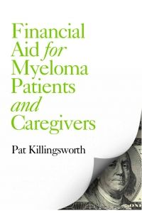 Financial Aid for Myeloma Patients and Caregivers