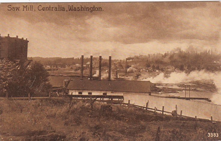 CENTRALIA , Washington, 1900-1910's; Saw Mill