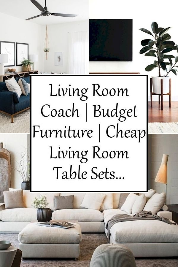 Living Room Coach Budget Furniture Cheap Living Room Table Sets In 2020 Living Room Table Sets Living Room Furniture Cheap Living Rooms