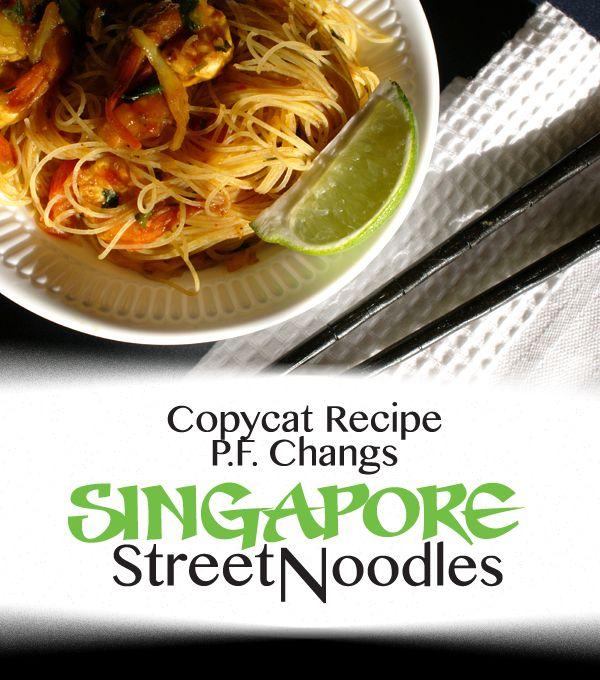 Copycat Recipe! P.F. Changs Singapore Street Noodles