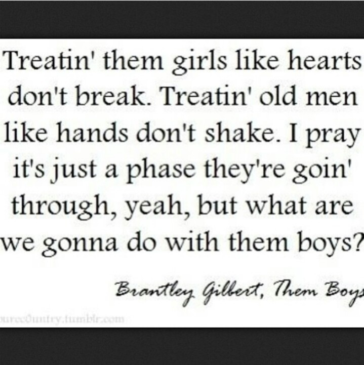 Lyric brantley gilbert just as i am lyrics : 56 best Brantley Gilbert images on Pinterest | Country music ...