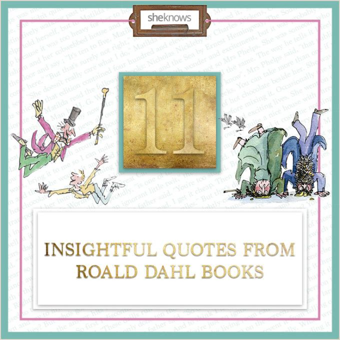 11 Insightful quotes from Roald Dahl books