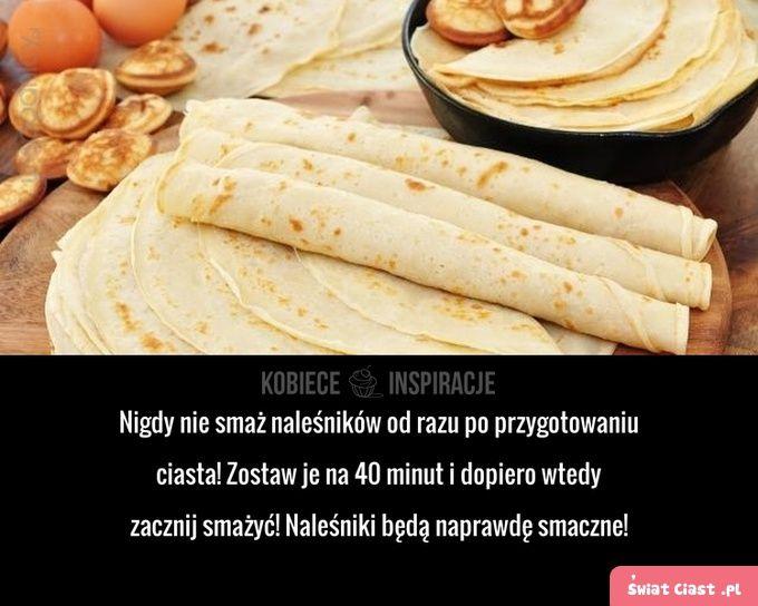 Sposób na lepsze naleśniki! - Swiatciast.pl