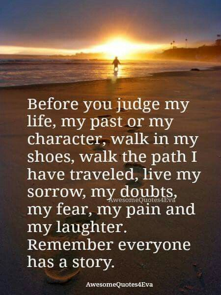 Everyone Has A Story Inspirational Pinterest Phrase And Bouddhisme