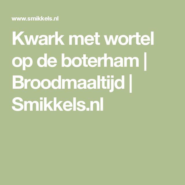Kwark met wortel op de boterham | Broodmaaltijd | Smikkels.nl