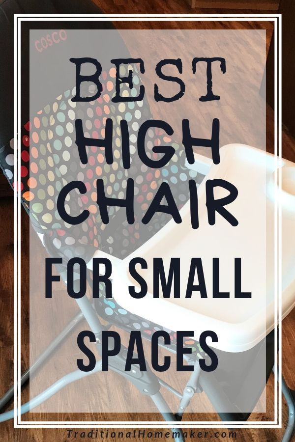 Best High Chair For Small Spaces Chairs For Small Spaces Homemaking Best High Chairs