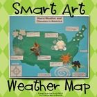 SMART-ART Activity:  Weather Map, complete with directions, photos, and labels.  $3.00