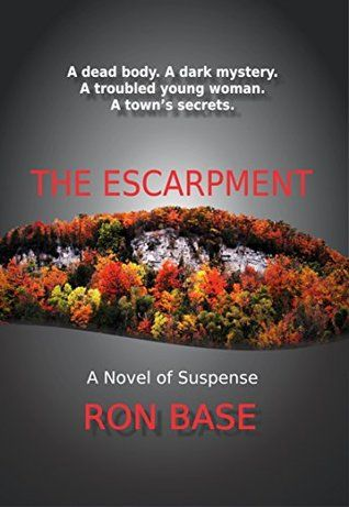 The Escarpment (Milton Mystery series, #1) by Ron Base. #MiltonON