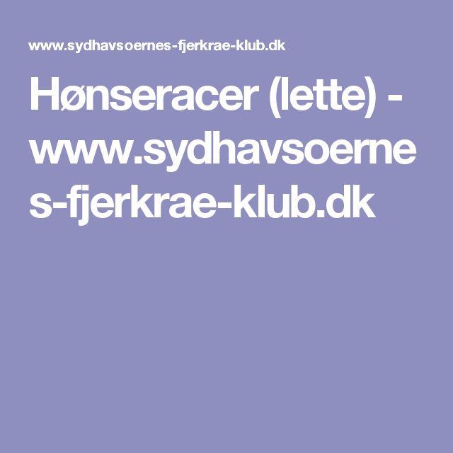 Hønseracer (lette) - www.sydhavsoernes-fjerkrae-klub.dk