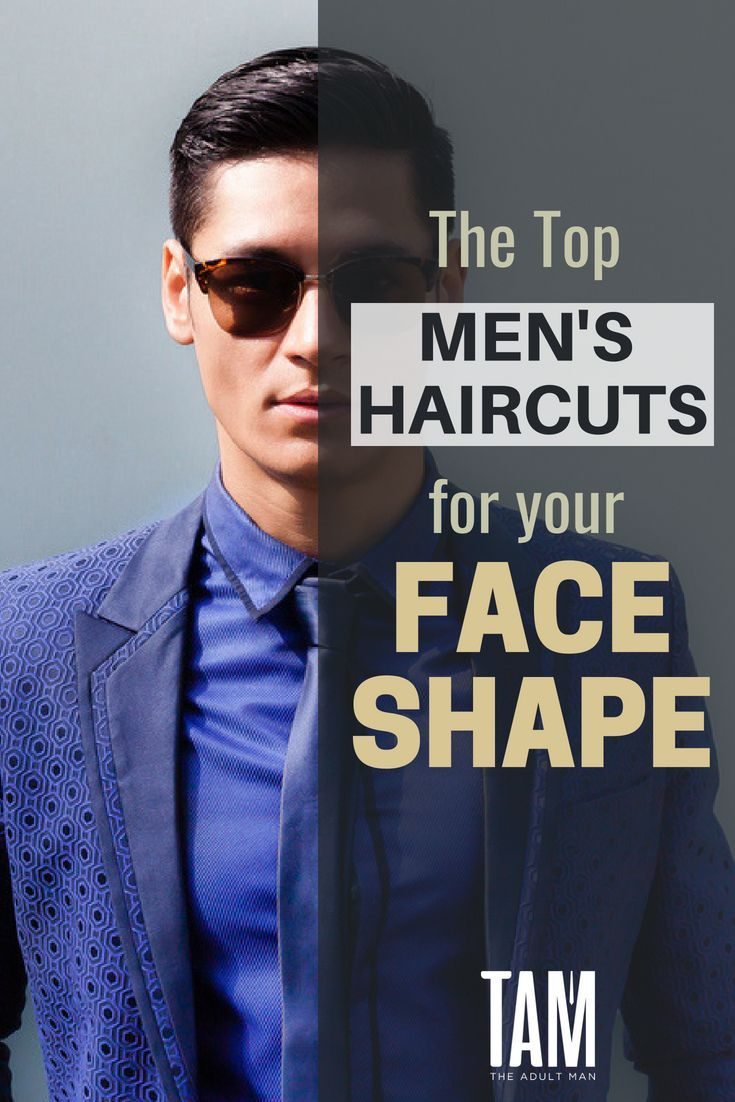 what's the best hairstyle for your face shape? | men's grooming