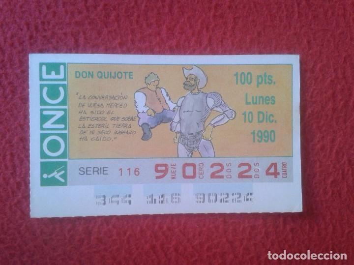 CUPÓN DE LA ONCE LOTERÍA LOTERY LOTERÍAS DON QUIJOTE MANCHA SPAIN ESPAÑA VER FOTO 10 DIC. 1990 IDEAL