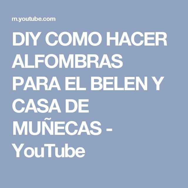 DIY COMO HACER ALFOMBRAS PARA EL BELEN Y CASA DE MUÑECAS - YouTube