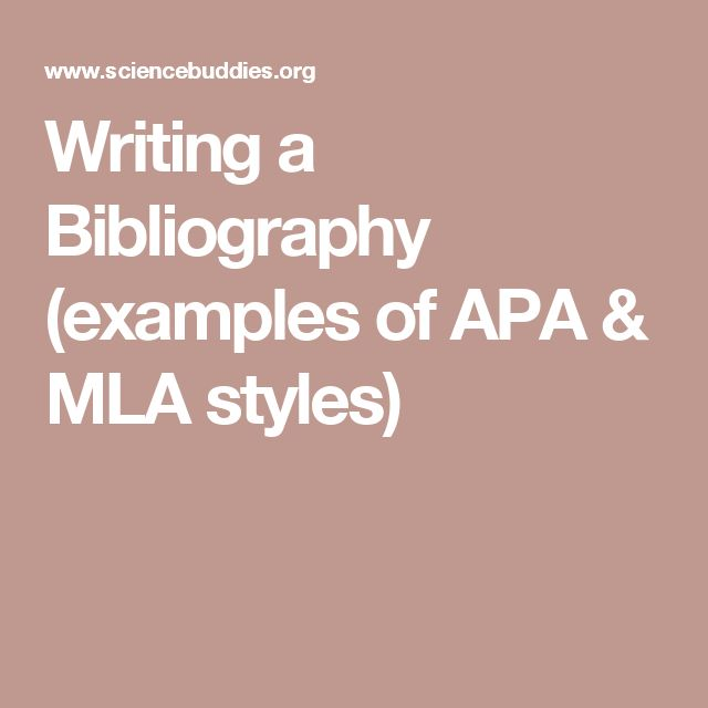 Writing a Bibliography (examples of APA & MLA styles)