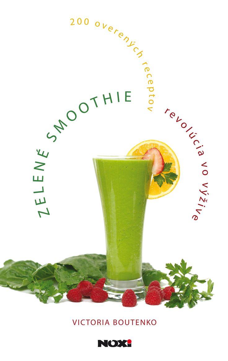 Zelené smoothie – Recepty pre vaše zdravie