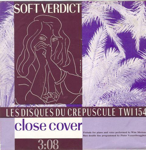 "Benoît Hennebert, TWI 154 Soft Verdict: Close Cover, 1983, 7"" Cover"