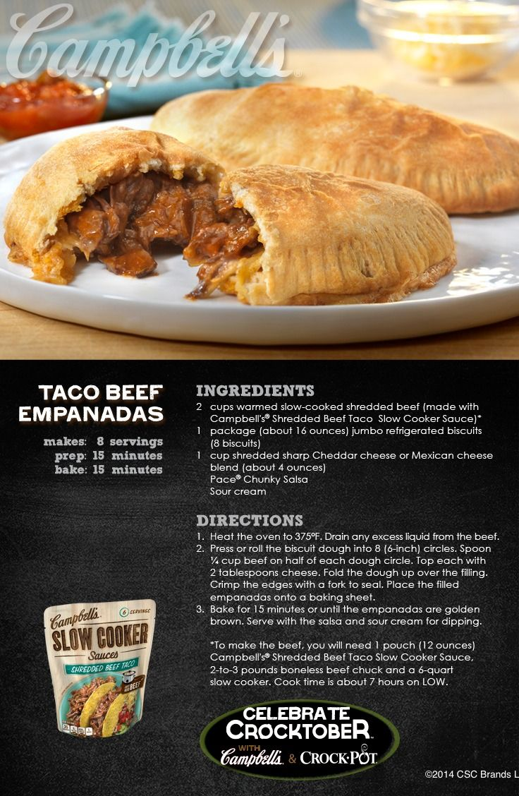 Taco Beef Empanadas - Turn Taco Tuesday on its head with this tasty empanada recipe. Enter for a chance to WIN a Crock-Pot® Slow Cooker and 2 Campbell's® Slow Cooker Sauces at campbellsauces.com. No purchase necessary, Age 18+, Ends 10/31/14, Void where prohibited.