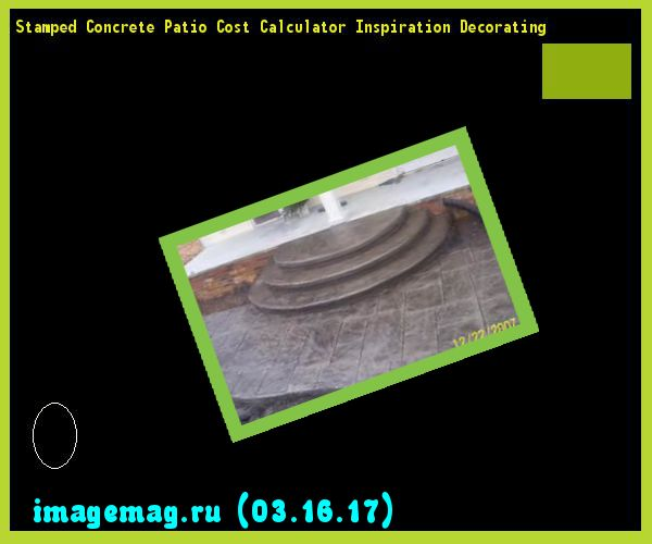 Stamped Concrete Patio Cost Calculator Inspiration Decorating 180424   The  Best Image Search