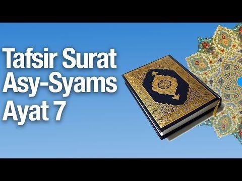 Kajian Tafsir Al Quran Surat Asy-Syams #8: Tafsir Ayat 7 - Ustadz Abdullah Zaen MA