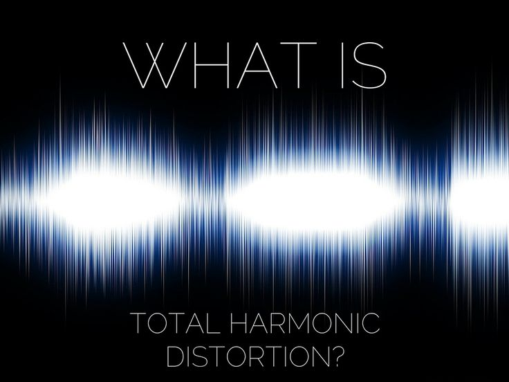 Explaining Sound: What is total harmonic distortion (THD)