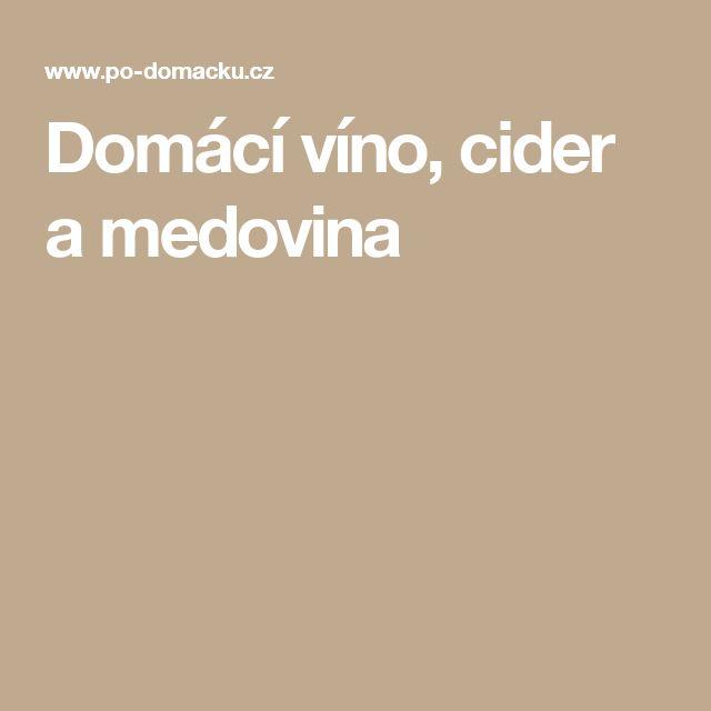 Domácí víno, cider a medovina