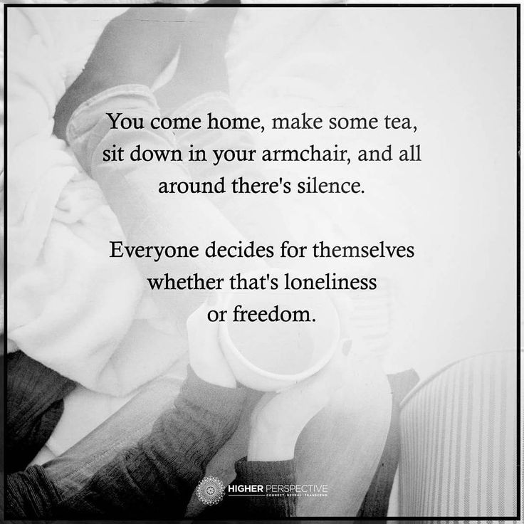 Loneliness or freedom?
