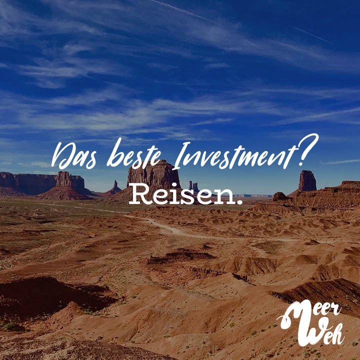 Visual Statements® Das Beste Investment? Reisen. Sprüche / Zitate / Quotes /