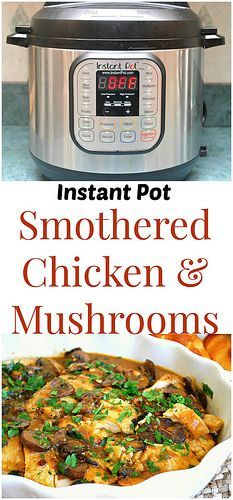 I've been testing some crockpot recipes lately and converting them for the Instant Pot and enjoyed this dish for Smothered Chicken & Mushroo...